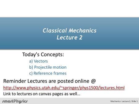 Physics 218 Alexei Safonov Lecture 4: Kinematics in 2-3D ...