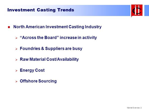 INVESTMENT CASTING MARKET OVERVIEW NORTH AMERICA - ppt ...
