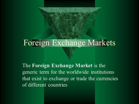 Functions of Foreign Exchange Market Transfer Function ...