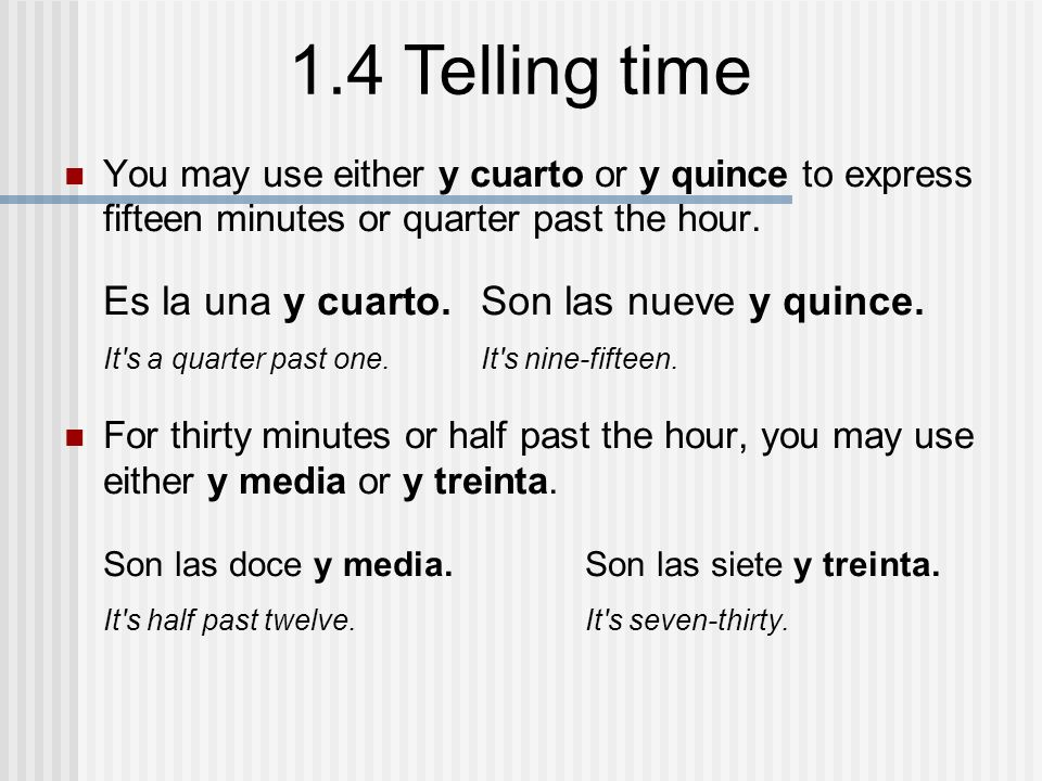 ANTE TODO In Both English And Spanish The Verb To Be Ser And Numbers Are Used To Tell Time