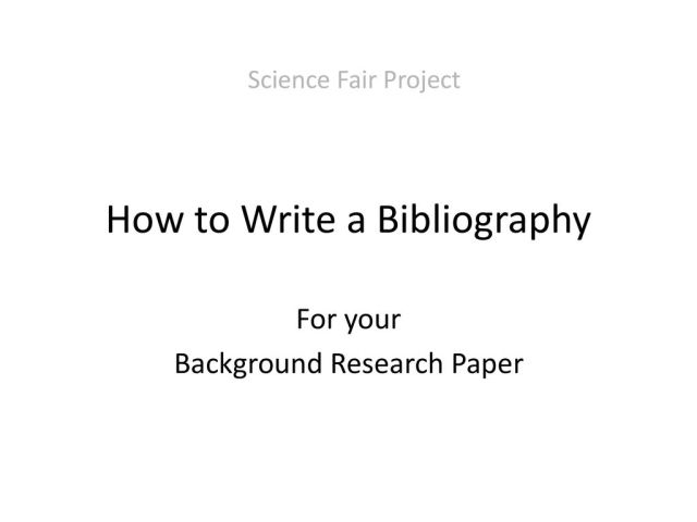 How to Write a Bibliography - ppt download