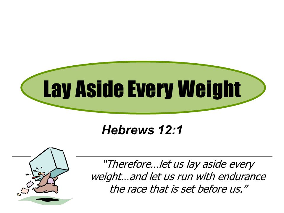 Image result for hebrews 12:1 lay aside