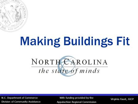 Virginia A. Faust, AICP NC Department of Commerce ...