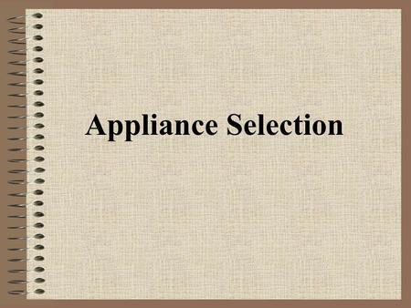 Chapter 9 Choosing Kitchen Appliances Part 2 The