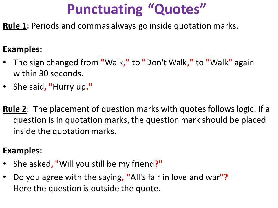 Inside Quotes Mark Question