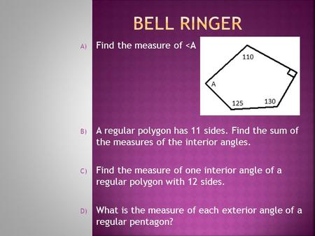 CHAPTER 24 Polygons Polygon Names A POLYGON Is A Shape