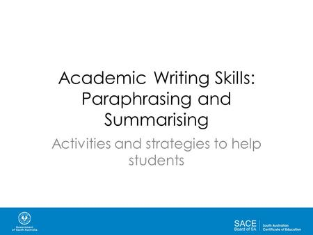 Academic Writing Skills: Paraphrasing and Summarising Activities and ...