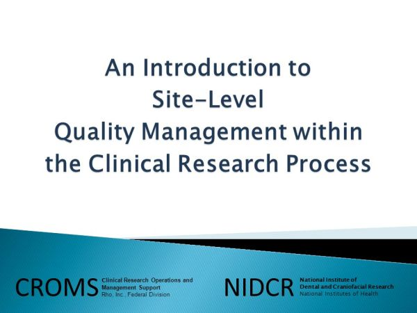 Quality Management within the Clinical Research Process ...