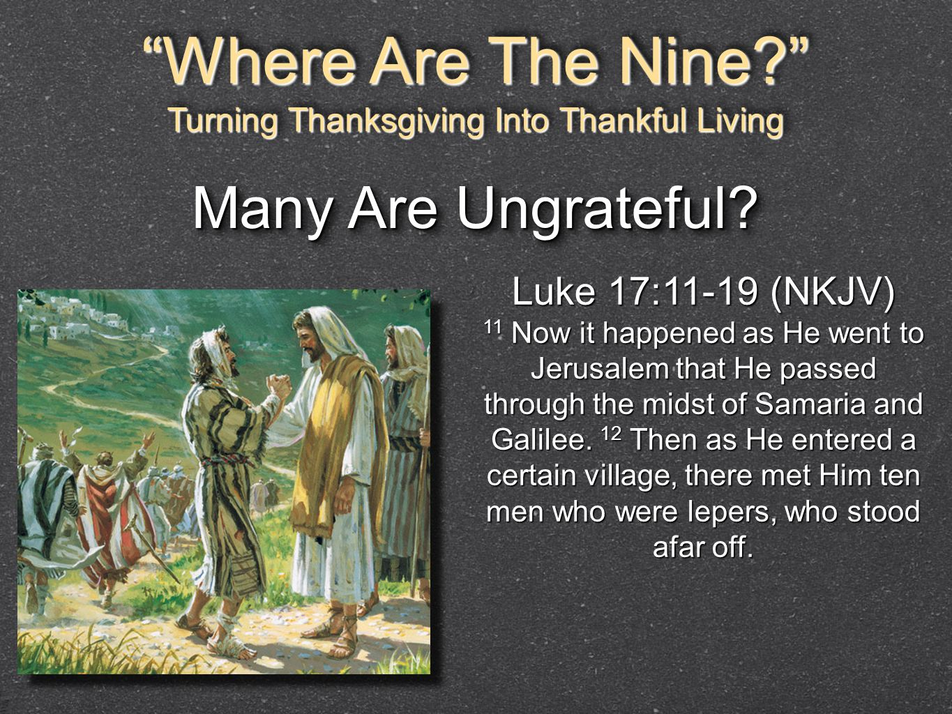 Image result for the 9 unthankful lepers pics