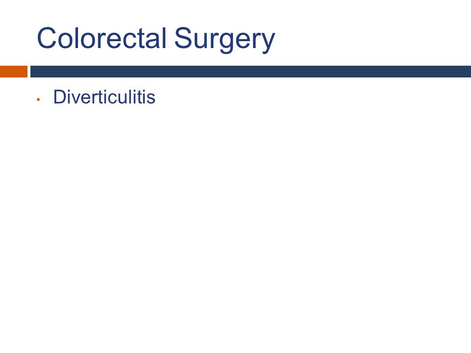 Colorectal Surgery Diverticulitis What Expect