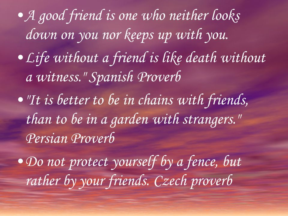 Proverbs And Sayings About Friendship Ppt Video Online