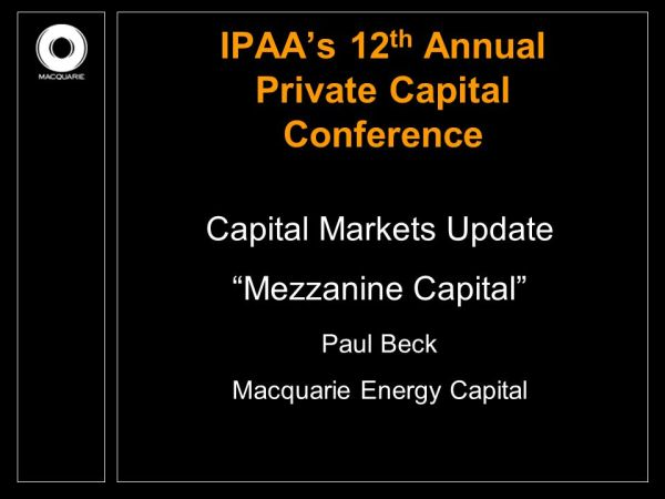 IPAA's 12th Annual Private Capital Conference - ppt video ...