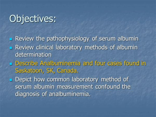 Life without Albumin Encounters with Analbuminemia - ppt ...