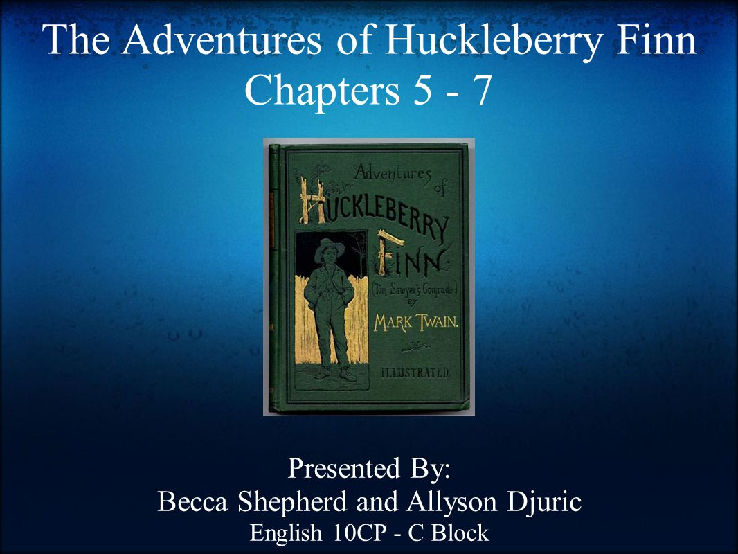 The Adventures Of Huckleberry Finn Chapters