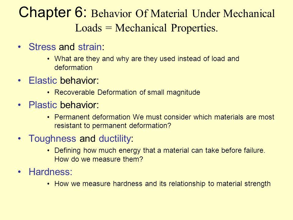 Chapter 6 Behavior Of Material Under Mechanical Loads
