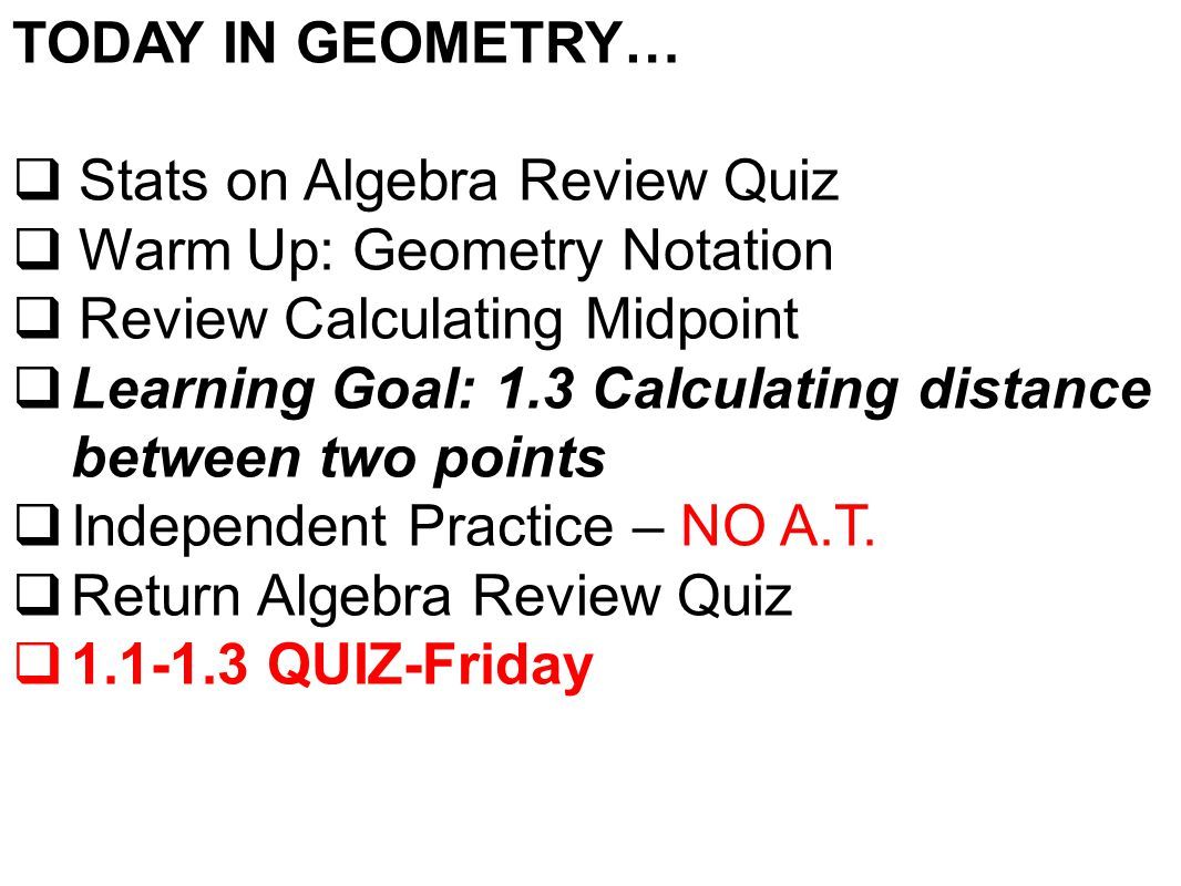 Today In Geometry Stats On Algebra Review Quiz