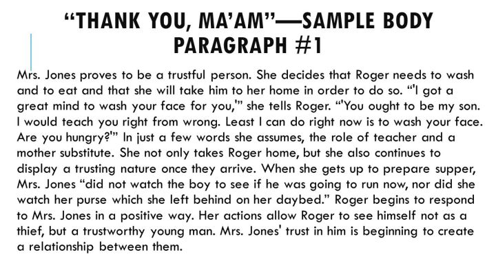 "thank you maam theme essay ""thank you ma'am"" by langston hughes ""thank you ma'am"" is a short story written by langston hughes this story was published in 1958 hughes was born in 1902 and started writing at an early age."