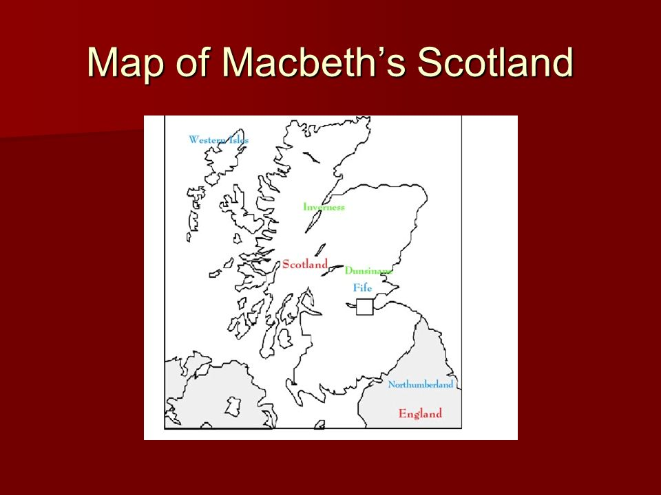 King Macbeth Scotland Map