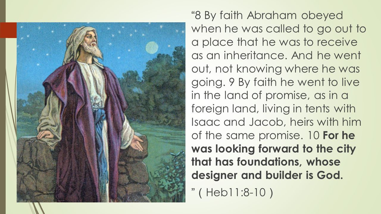 Image result for by faith abraham obeyed