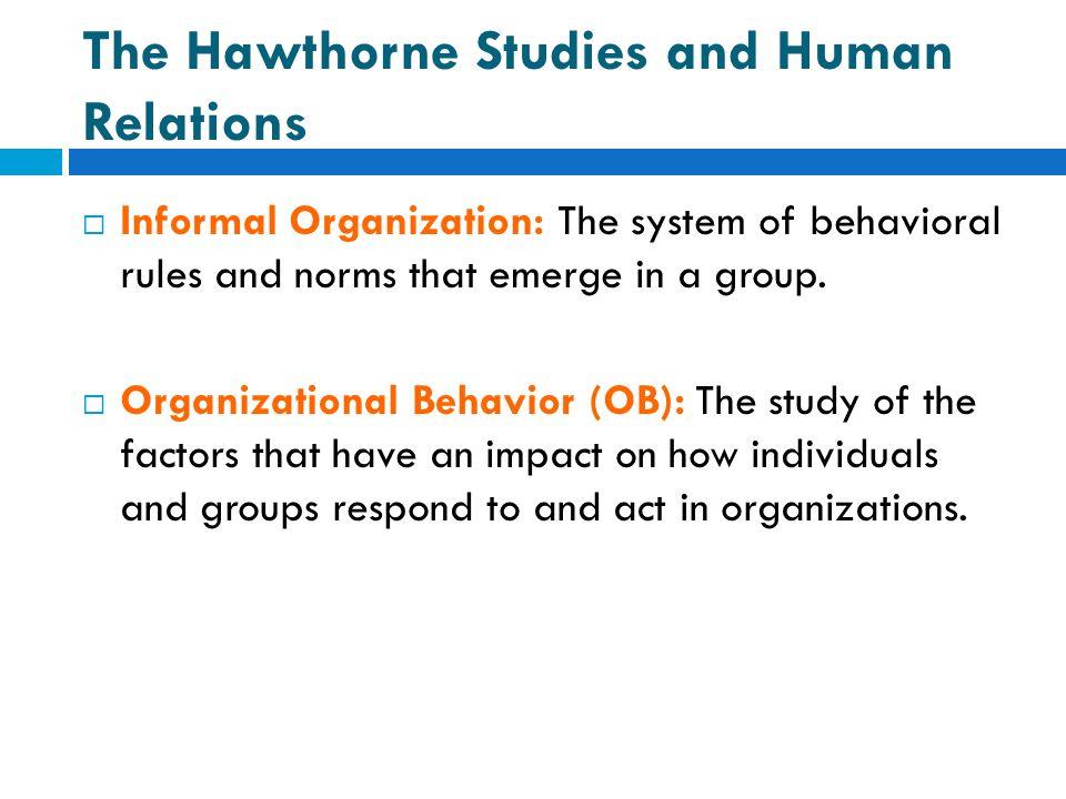 hawthorne studies in organizational behavior