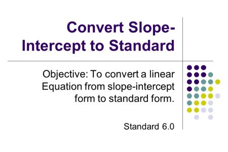 Free Forms 2018 How To Change An Equation To Slope Intercept Form
