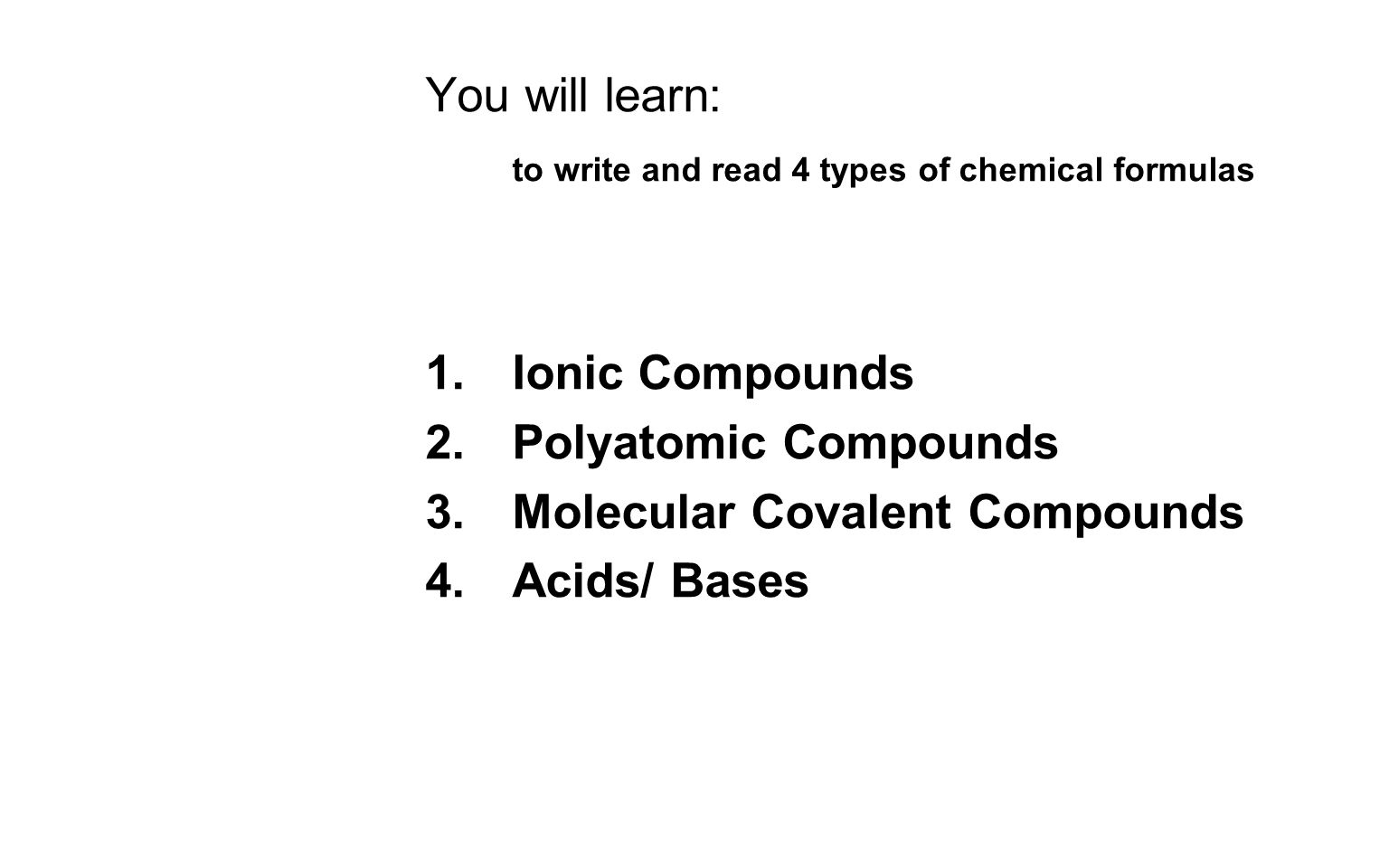 You Will Learn To Write And Read 4 Types Of Chemical Formulas
