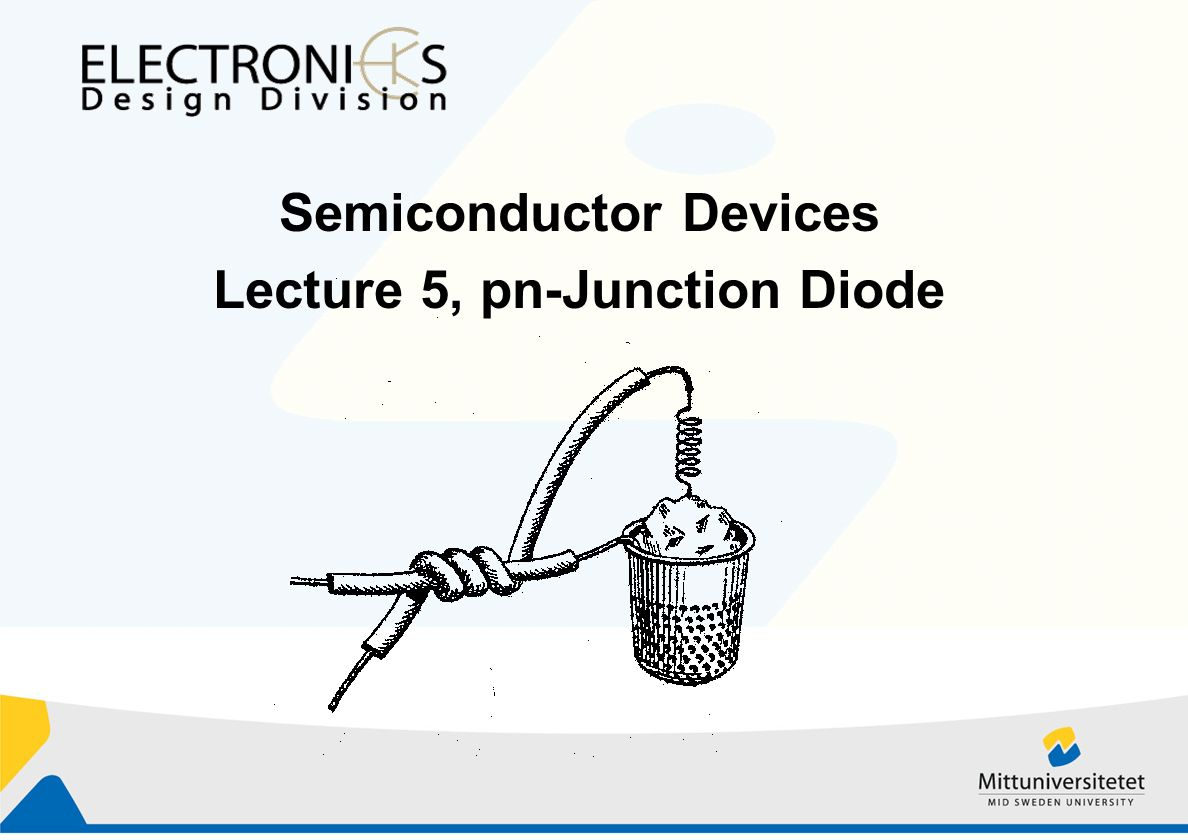 Semiconductor Devices Lecture 5 Pn Junction Diode