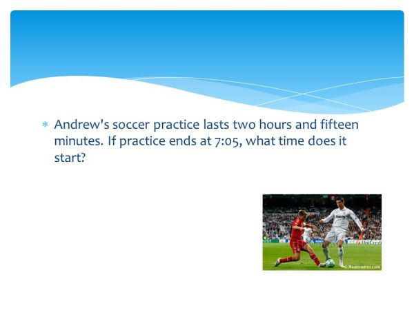 Do you know…? a) How many minutes are there in 6 hours ...
