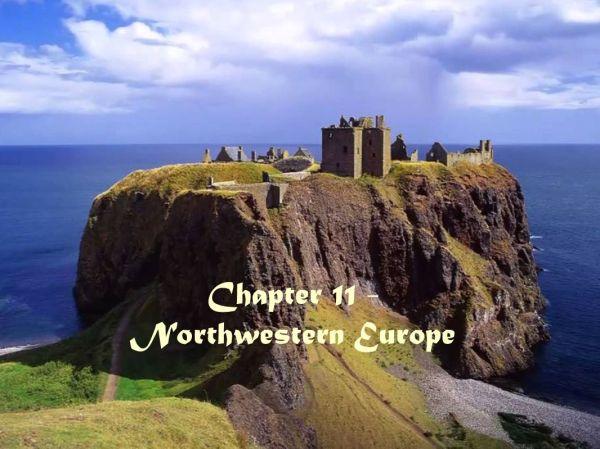 Chapter 11 - Northwestern Europe - ppt video online download