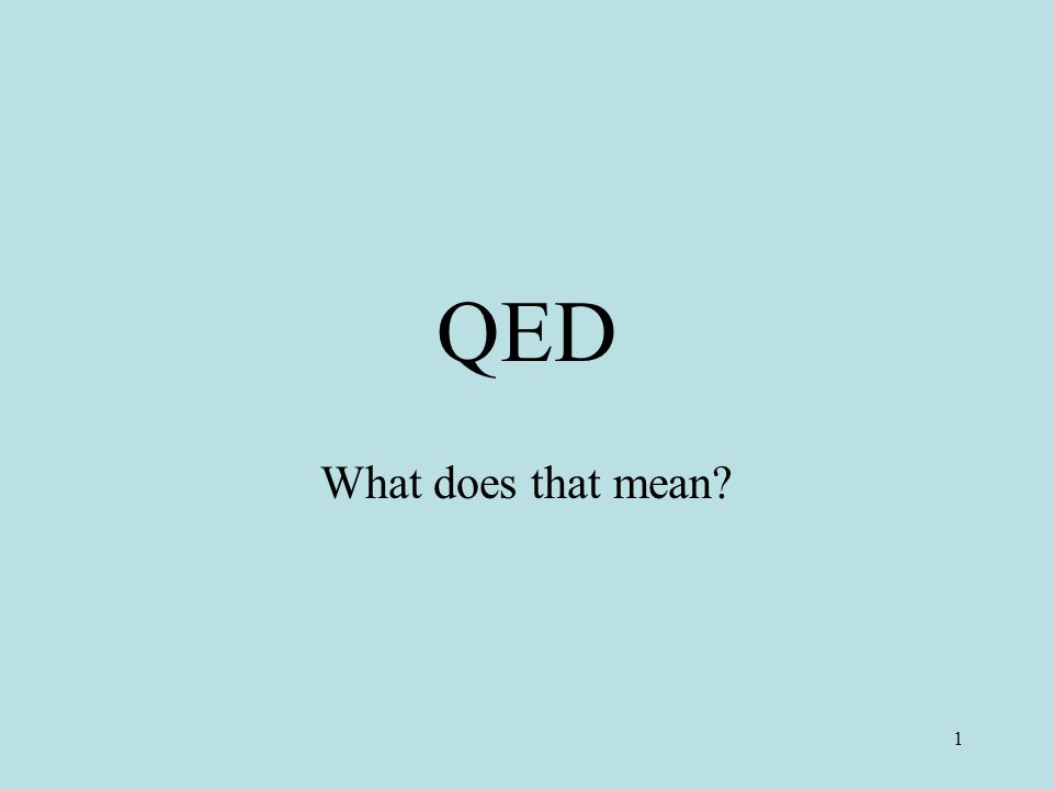 Image result for q.e.d.