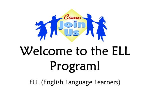 Welcome to the ELL Program! - ppt video online download