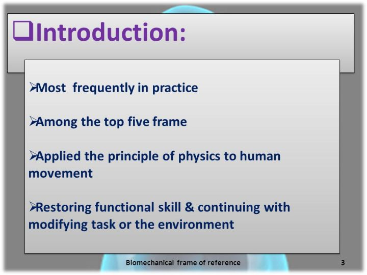 What Is Biomechanical Frame Of Reference In Occupational Therapy ...