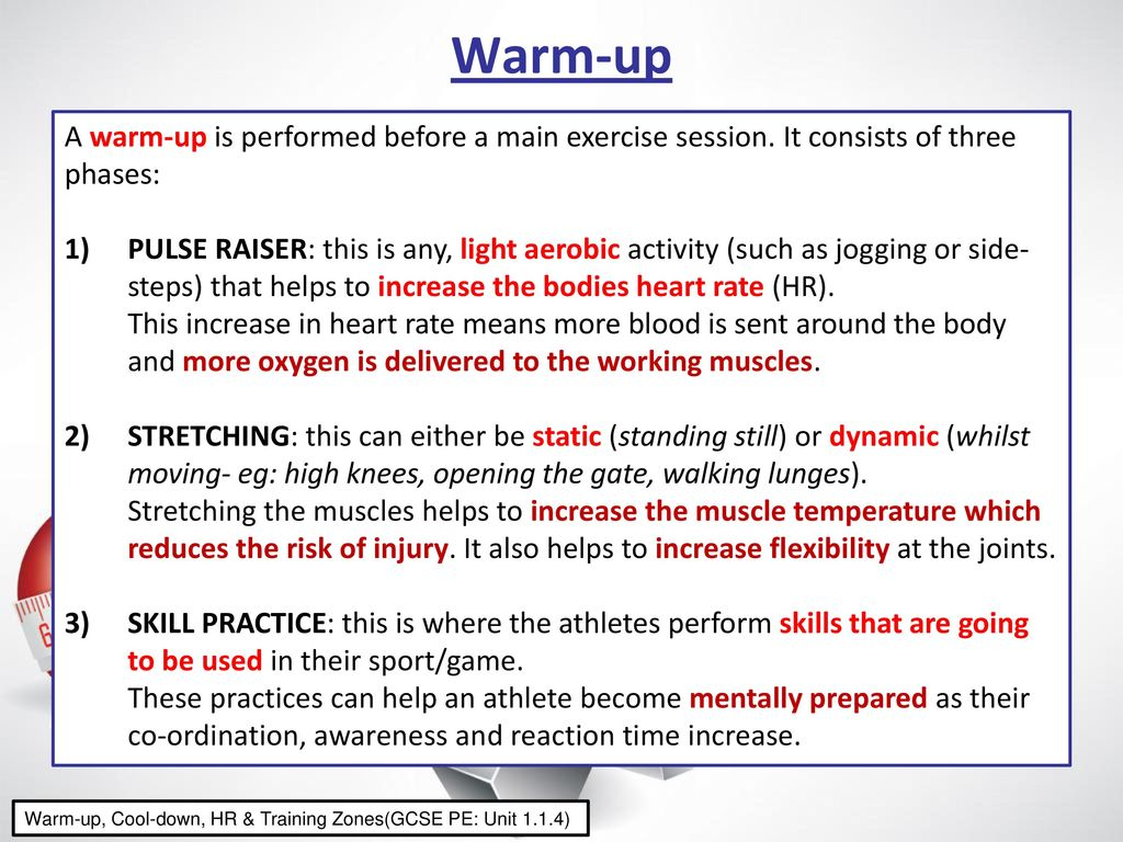 Warm Up Amp Cool Down Any Exercise Session Should Follow The Three Stages Warm Up Main Activity