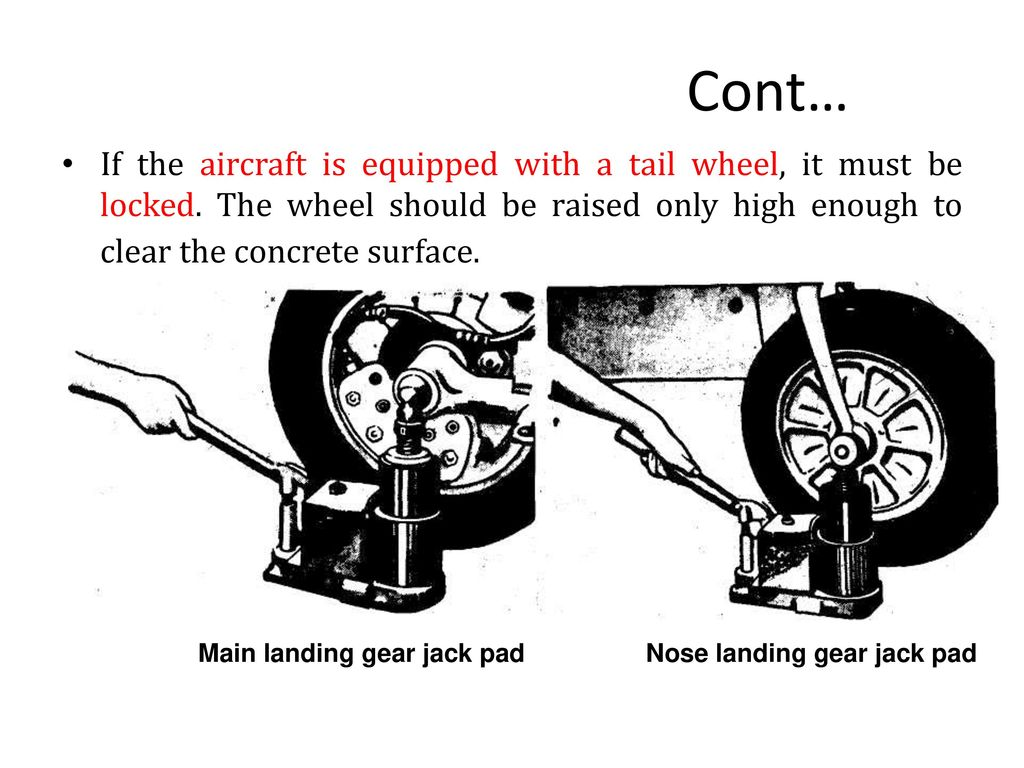 Jacking The Aviation Technician Must Be Familiar With The