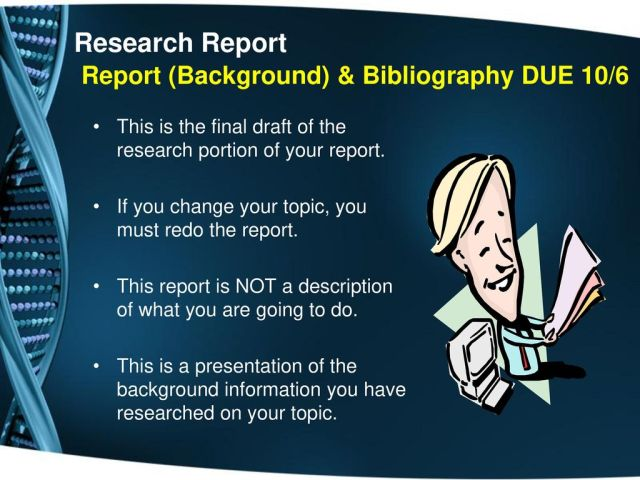How to Write a Background (Also known as a research report) - ppt