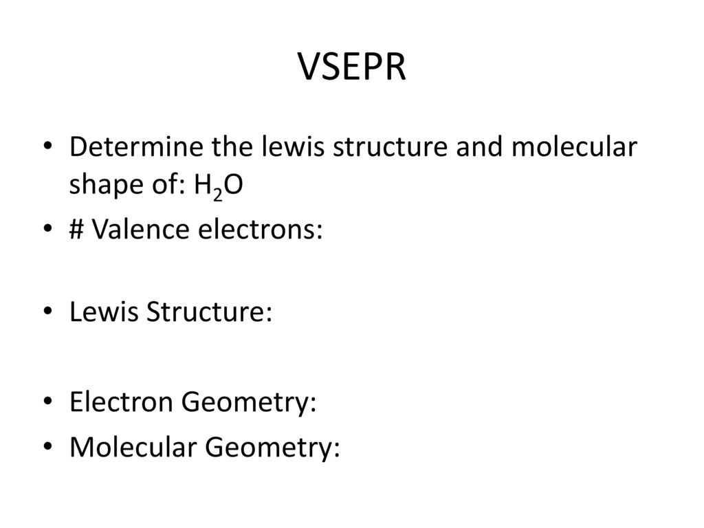 Molecular Geometry Lewis Structures Vsepr Theory
