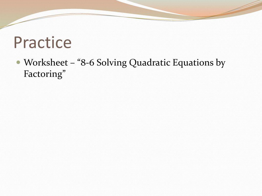 Quadratic Equation Practice Worksheet