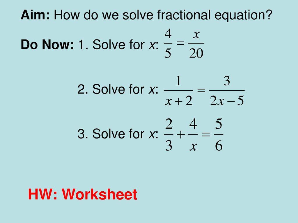 Solving Fractional Equations Worksheet