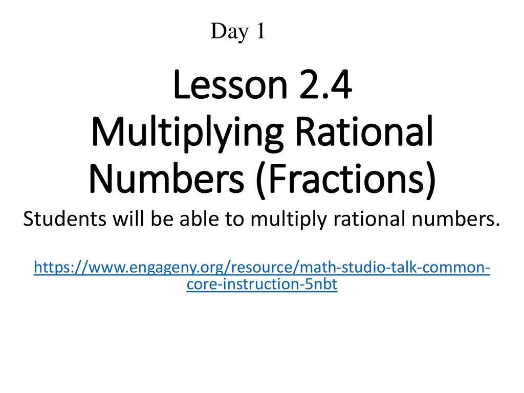 Lesson 2 4 Multiplying Rational Numbers Fractions