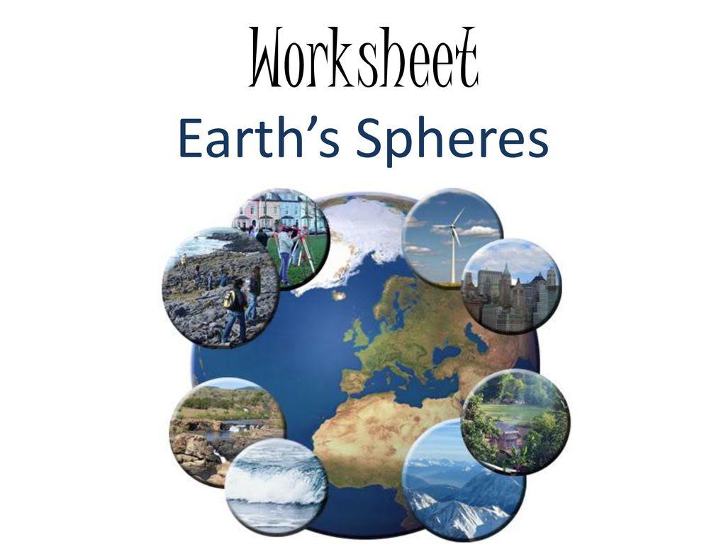 Earth S Spheres Worksheet