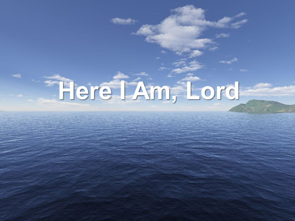 Image result for here i am lord