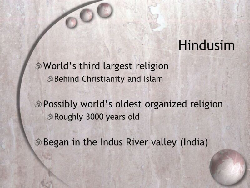 Comparative Religion  Hinduism   ppt download Hindusim World s third largest religion