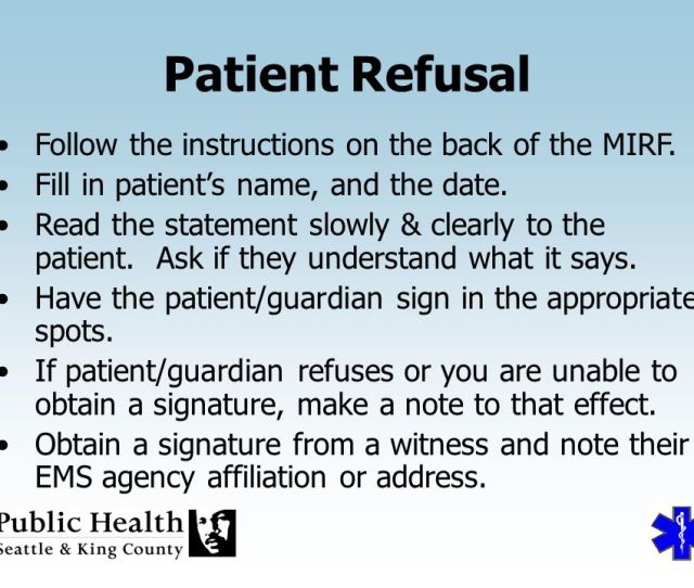 Patient Refusal Follow The Instructions On The Back Of The Mirf