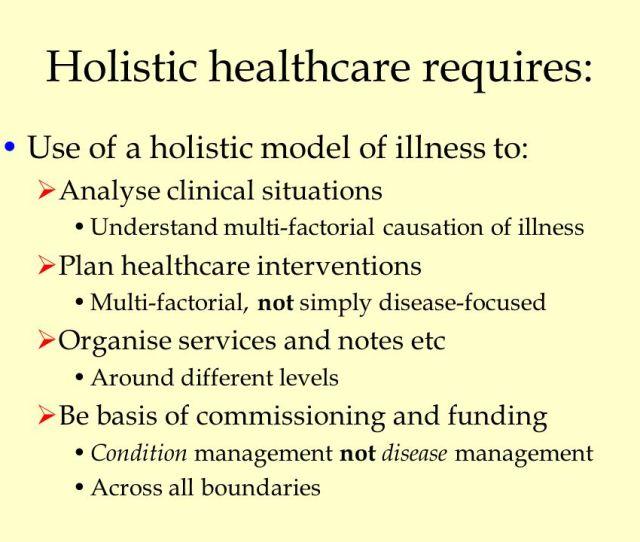 Holistic Healthcare Requires
