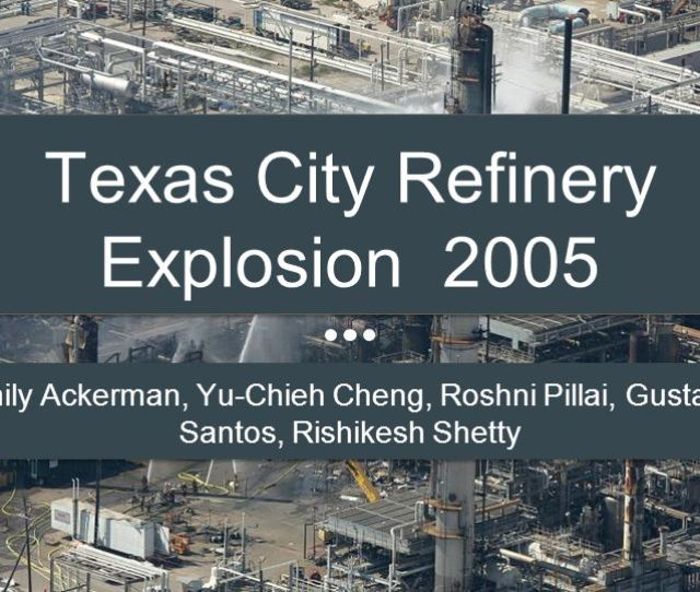 Texas City Refinery Explosion 2005
