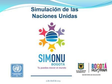 Resultado de imagen para Fotos de SIMONU Bogotá 2014