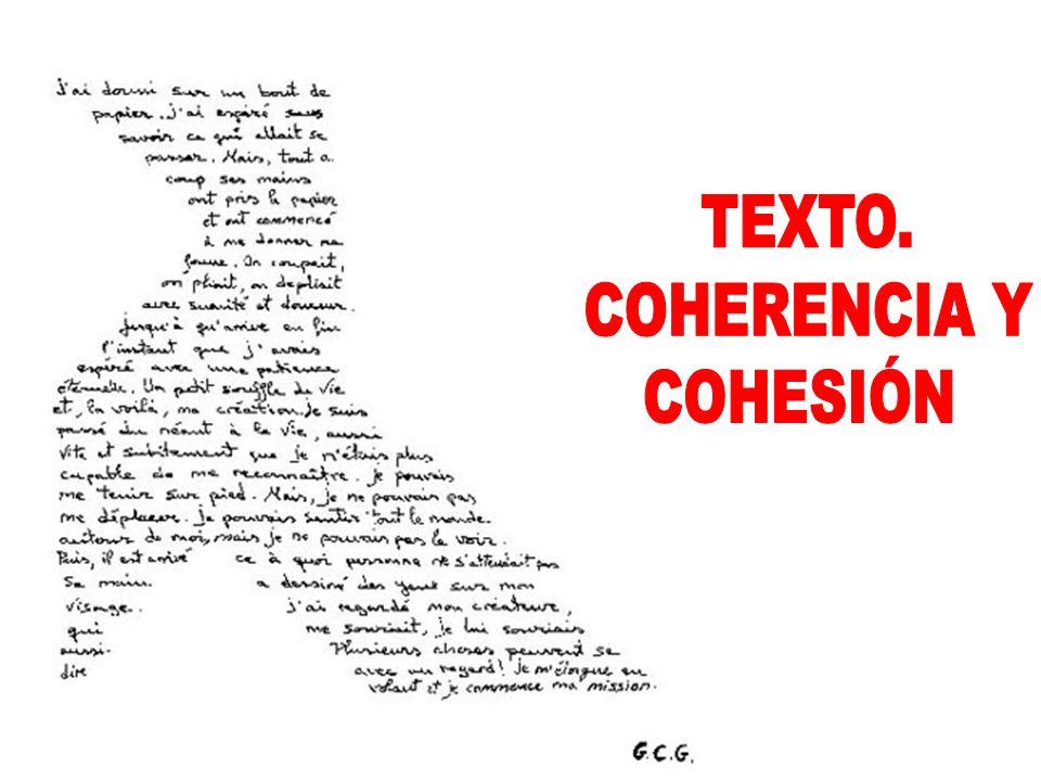 TEXTO. COHERENCIA Y COHESIÓN.