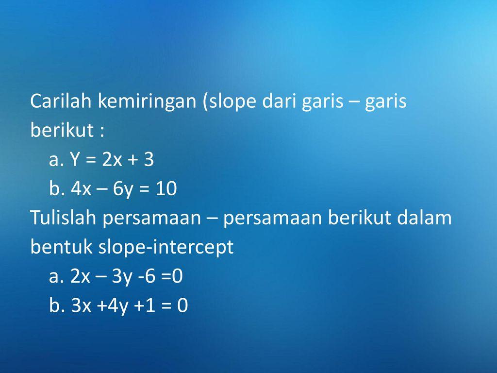 Pertama, kita akan mencari slope atau kemiringan garis singgung dengan. 04 Sesi 4 Matematika Bisnis Viciwati Stl Msi Ppt Download