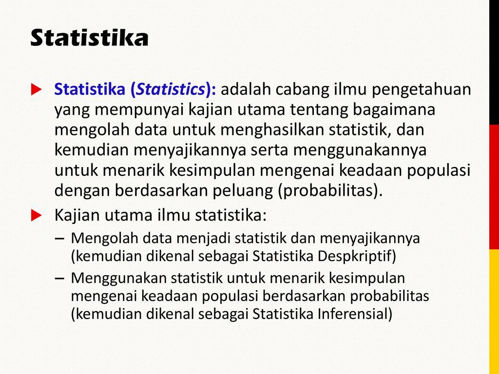 Statistika, populasi, sampel, hipotesis, uji hipotesis. Lektion Zwei 2 Ruang Lingkup Statistika Ppt Download