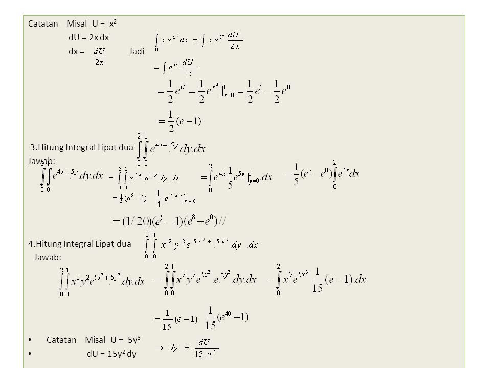 Integral fungsi dua variabel f(x,y) terhadap suatu luasan a(r) dinamakan integral. Integral Lipat Dua Bentuk Umum Ppt Download